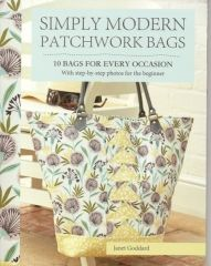 Simply Modern Patchwork bags by Janet Goddard Book of the Month for June 2016 10 bags for every occasion If you like bags this is a book for you; from roomy Shopper's Tote bag to a simply delicious lunch bag to a handful of small useful handy pouches for everyday use.