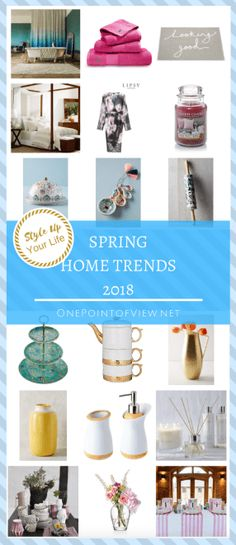 Style Up Your Life - Spring Home Trends 2018 Decorating On A Budget, Decorating Blogs, Decorating Games, Stylish Mom Outfits, Home Trends, Best Blogs, Do It Yourself Projects, Spring Home, Spring Trends
