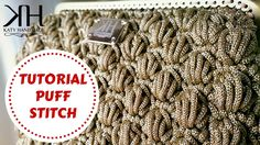 Tutorial uncinetto Puff stitch   Crochet tutorial   Katy Handmade ★