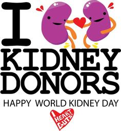 I Love Kidney Donors!!!