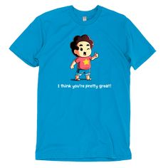You're Pretty Great - This official Steven Universe t-shirt featuring Steven Universe is only available at TeeTurtle!