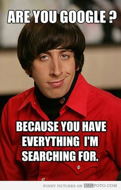 Howard Wolowitz pickup lines