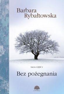 """Qultura słowa: Barbara Rybałtowska """"Bez pożegnania"""""""