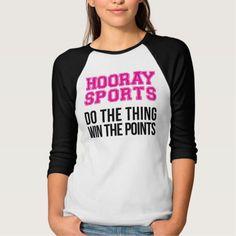 Funny women's sports shirt Hooray Sports