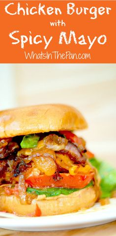 Chicken Burger with Spicy Mayo, Bacon, Caramelized Onions - made with ...