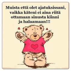 Kuvahaun tulos haulle elä hyvin naura paljon Enjoy Your Life, Funny Texts, Winnie The Pooh, Poems, Best Friends, Friendship, Inspirational Quotes, Wisdom, Mood