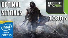Middle earth Shadow of Mordor | Optimal Settings | gtx 750 Ti