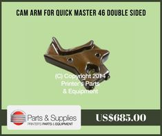 Printers Parts & Equipment Parts and Supplies store also known as Shop.PrintersParts collects wide range of Cam Arm for Quick Master 46 Double Sided at our web store. You can buy Cam Arm for Quick Master 46 Double Sided at an affordable price rate. For more information kindly call us @ (416) 752-4488 / 1-800-268-6577 OR mail us @ parts@printersparts.com or visit us  https://shop.printersparts.com/shop/machine-parts/heidelberg-spare-parts/cam-arm-for-quick-master-46-double-sided/
