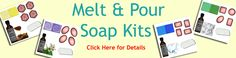 We have Soap Kits!!
