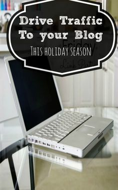 Drive traffic to your blog this holiday season and beyond