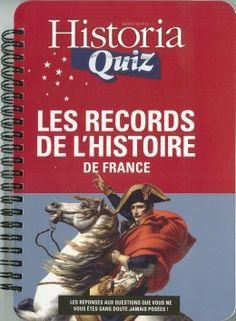 Historia Quiz: les records de l'histoire de France