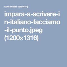 impara-a-scrivere-in-italiano-facciamo-il-punto.jpeg (1200×1316)