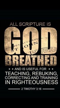All scripture is inspired by God.