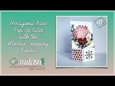 How to Make a Hexagonal Base Pop Up Card with the Window Shopping Bundle - YouTube