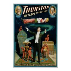 Thurston ~ Kellar's Successor Vintage Magic Act Posters #Posters #Magic #Vintage