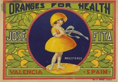 Oranges for health : José Fita, entre 1900 y 1930