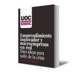 ★ Emprendimiento Innovador - Micro-empresas - Joan Torrent - Selles ★ #Ebook #PDF #emprendimiento #mpymes #emprender http://www.librosayuda.info/2014/11/emprendimiento-innovador-micro-empresas-Joan-Torrent-Selles.html