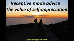 Abraham Hicks - Receptive mode advice The Value of self appreciation(new)