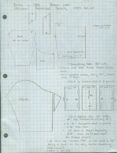 """Pattern for an 1809 Brown Wool Gown In the Collection of  the Missouri Historical Society (1954.121.24). Apron front skirt, CF opening bodice. Square neck, regular back and SB pieces, straight shoulder straps. Sleeve straight and piece. (Elbow length? Looks short.) 3 26"""" skirt panels, 1"""" deep pleats every .75"""". One .5"""" tuck 2.5"""" from hem. CF skirt drawstring, ties over bodice."""
