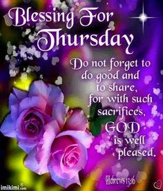 Blessings for Thursday. God Bless!