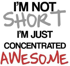 60 ideas for quotes short people words Short People Quotes, Cute Short Quotes, Short People Problems, Short Girl Problems, Short People Humor, Best Quotes, Love Quotes, Funny Quotes, Inspirational Quotes