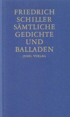 Sämtliche Gedichte und Balladen von Friedrich Schiller http://www.amazon.de/dp/3458172408/ref=cm_sw_r_pi_dp_TVqowb0TDNF29
