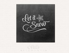 Let it Snow Chalkboard Script & Snowflakes Printable by ArtisElements