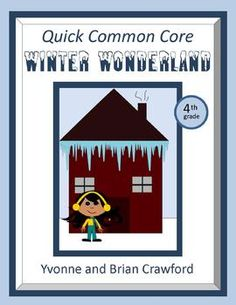 For 4th grade - Winter Wonderland Quick Common Core is a packet of ten different math worksheets featuring a winter theme. $