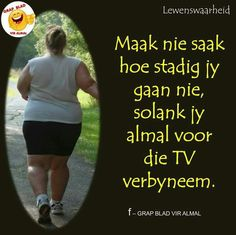 28 Dae Dieet, Afrikaans, Inspire Me, Day, Quotes, Summer Recipes, Quotations, Qoutes, Shut Up Quotes