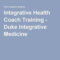 Integrative Health Coach Training - Duke Integrative Medicine