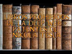Libros Prohibidos de la Deep Web + patentes de Nikola Tesla [LINK]