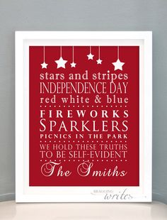 4th of July Wall Art - Independence Day Print Design- Custom Family Wall Art and Patriotic Decor (Red White Blue Theme). $15.00 USD, via Etsy.