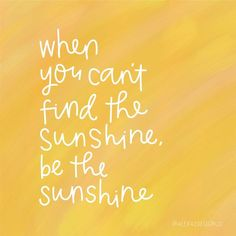 """Paper Goods  Printables on Instagram: """"☀ When you can't find the sunshine...be the sunshine! ☀  #alexazdesign"""""""
