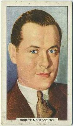 Robert Montgomery 1939 Gallaher My Favourite Part Tobacco Card on Immortal Ephemera Robert Montgomery, Elizabeth Montgomery, My Favorite Part, My Favorite Things, Man In Love, My Love, Collector Cards, Vintage Movies, Classic Hollywood
