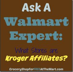 What Stores are Kroger Affiliates? http://www.groceryshopforfreeatthemart.com/ask-a-walmart-expert-what-stores-are-kroger-affiliates/