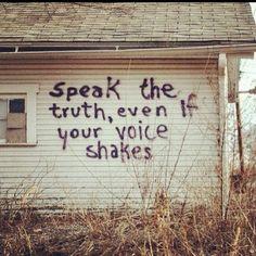 Speak.