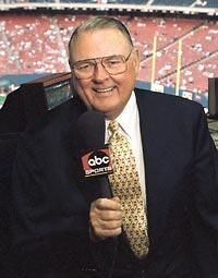 Keith Jackson: former American sportscaster, known for his long career with ABC Sports television, his coverage of college football as well as his style of folksy, down-to-earth commentary and deep voice.
