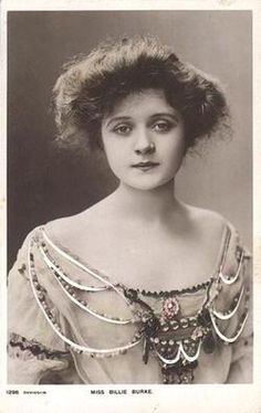 miss billie burke, aka the woman who would be glinda the good witch.