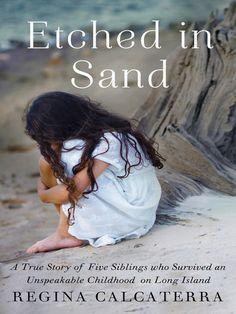 Etched in Sand By: Regina Calcaterra