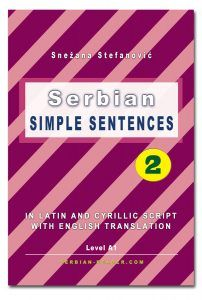 """In Latin and Cyrillic script with English translation by Snežana StefanovićLevel: A1 The book """"Serbian: Simple Sentences 2"""", language level A1 offers ready-made sentences for learning Serbian. The sentences are designed for language level A1 and grouped into common topics for everyday language use. All sentences are in the present, future or perfect tense and the texts are written in both Latin and Cyrillic script. For each sentence there is also a translation into English. Simple Sentences, English Translation, Textbook, Script, Texts, Language, Writing, Future, Books"""