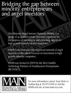 Branding/positioning print advertisement for the Minority Angel Investor Network (MAIN), formed in 2004 by Ben Franklin Technology Partners of Southeastern Pennsylvania.