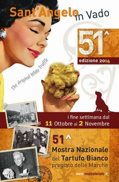Partirà il prossimo 11 ottobre a S. Angelo in Vado la 51esima mostra del tartufo bianco