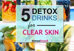 5 Detox Drinks Recipes for Clear Skin: Pretty Skin Detox Water
