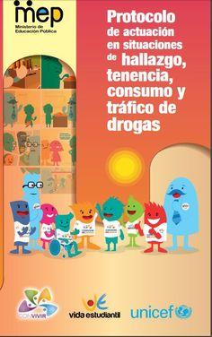 Protocolo de actuación en situaciones de hallazgo, tenencia, consumo y tráfico de drogas