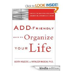 Great tips for adult ADHD!- favorite ADHD organizing book ever!!!!