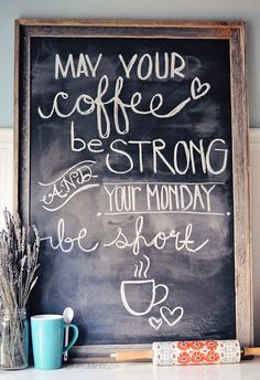 From Sunday School Chalkboard Art Coffee Quote- Cute for a coffee bar!Chalkboard Art Coffee Quote- Cute for a coffee bar! But First Coffee, I Love Coffee, Coffee Art, My Coffee, Coffee Cups, Monday Coffee, Happy Coffee, Cute Coffee Quotes, Coffee Signs