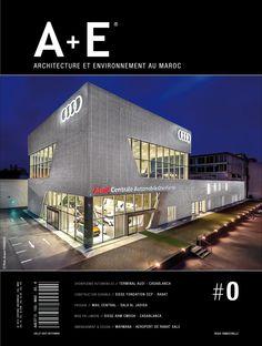 A+E Architecture et Environnement au Maroc - Magazine