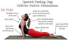 Do This, Not That: Upward-Facing Dog (Urdhva Mukha Svanasana). It's one of the most common yoga poses, which makes getting it right extra important. Check back in with your form this foundational pose.