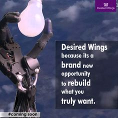 """""""Never be afraid to start over it's a chance to #rebuild what you always wanted, a chance to start over with a clean slate and a positive mind."""" We at Desired Wings outlay these chances for you to be able to achieve what you had dreamt off. #NewOpportunity #startup #entrepreneur #idea #BePositive #Crowdfunding"""