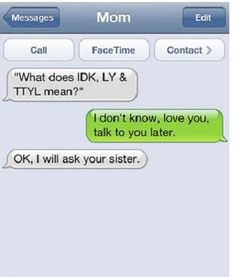 Funny Parents Text Messages - NoWayGirl @Tracy Stewart Curtis All it needs is a # now!